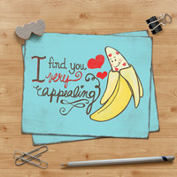 Anniversary Greeting Card - Funny- Love - I find you very appealing - 4X6 folding card - Adult Humor - Naughty Valentine - Just Because