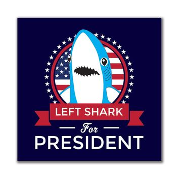Election Left Shark for President 4x4 Square Decal