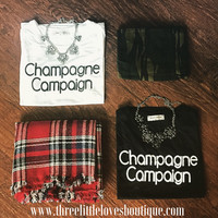 """""""Champagne Campaign"""" Tee Black or White"""