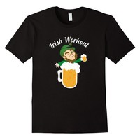 Funny Irish Workout T-Shirt Green Beer Shirt