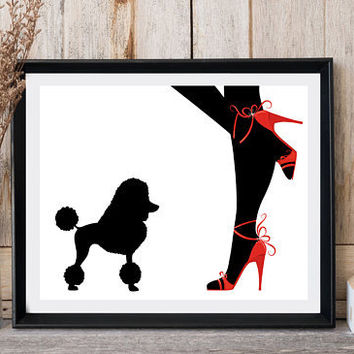Dog print, Woman with dog, Woman legs, Red shoes, Poodle print, Fashion wall decor, Printable art, Greeting card, Dog lovers, High heels