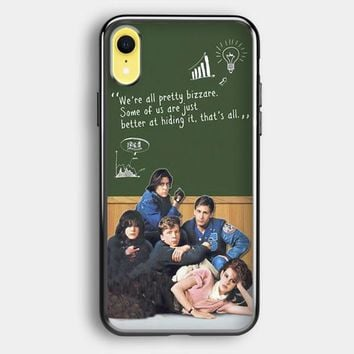 Breakfast Club Quotes iPhone XR Case   Casefruits