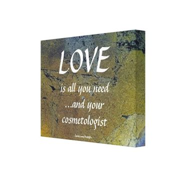 Love And Your Cosmetologist On Black Gold Leaf Canvas Print