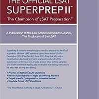 The Official LSAT SuperPrep II: The Champion of LSAT Prep