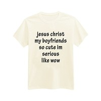 Andre's Designs Unisex Adult's Jesus Christ My Boyfriends So Cute