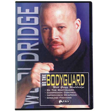 Be The BodyGuard  - Gregg Wooldridge