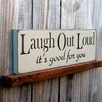 Laugh Out Loud Sign Country Tan with Black by SuzsCountryPrims