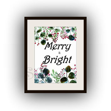 Merry and bright, Christmas Gift, Printable Wall Art, home decor, party decal, word entrance print, New year eve party, entry way gallery