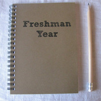 Freshman Year  5 x 7 journal by JournalingJane on Etsy