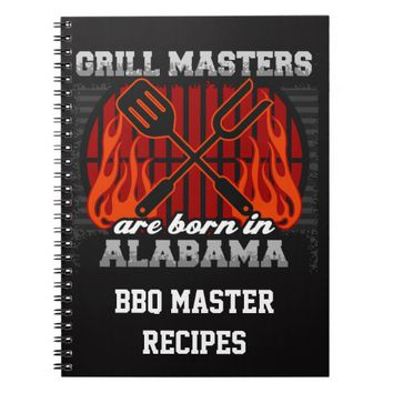 Grill Masters Are Born In Alabama Personalized Spiral Notebook