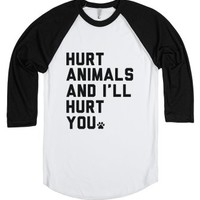 Hurt Animals And I'll Hurt You-Unisex White/Black T-Shirt