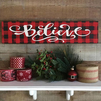 Buffalo Plaid, Buffalo Plaid Sign,Believe Sign,Buffalo Plaid Christmas,Farmhouse Christmas,Buffalo Check Decor,Holiday Decor,Red Black Plaid