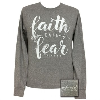 Girlie Girl Preppy Faith Over Fear Long Sleeve T-Shirt