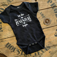Baby Jumper, Adventure Quote Baby Shirt, Let the Adventure Begin, Bodysuit Newborn, Baby Announcement One Piece, Adventure Saying Shirt