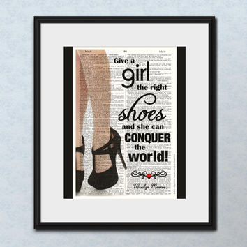 Give A Girl The Right Shoes MARILYN MONROE QUOTE Inspirational Art Print Motivational Print Wall Decor Graduation Gifts for Women Dorm Decor