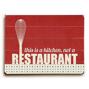 This is a kitchen by Artist Cheryl Overton Wood Sign