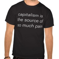 capitalism kills tshirt