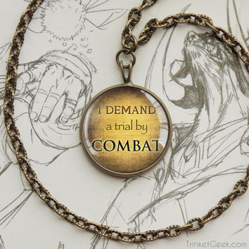 Thrones pendant Trial by Combat Tyrion quotation bronze