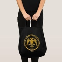 Freedom is Priceless Tote Bag.