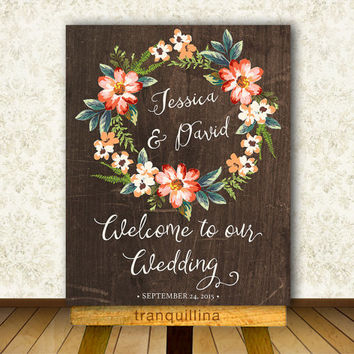 Wedding Welcome Sign Printable, Digital File - Personalized Rustic Wedding Poster - Bridal Shower Welcome Sign