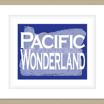 8x10 Oregon Print, Pacific Wonderland Typography Art Custom Color Map Art