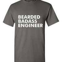 GREAT Bearded Badass Engineer T-shirt! Funny bearded badass engineer shirt available in a variety of sizes and colors!
