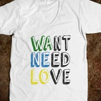 Want Need Love - WANELO Fan T Shirt - Tops for women, men and kids