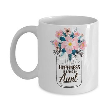 Happiness Is Being An Aunt Life Flower Aunt Gifts Mug