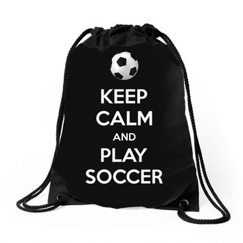 keep calm and play soccer Drawstring Bags
