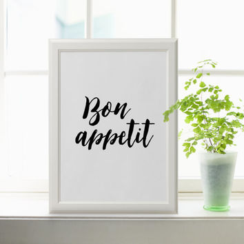 Bon Appetit Printable Wall Art Kitchen Print French Quote Printable Art Black White Home Decor Print Typography Kitchen Art Dining Room Art