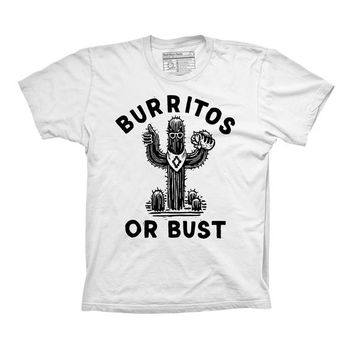 Burritos or Bust Tee