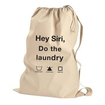 Hey Siri, Do the Laundry - Non Custom Laundry Bag