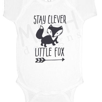 Stay Clever Little Fox baby one piece, baby shower gift, fox nursery, baby boy bodysuit, baby girl nursery, gift under 20, toddler shirt