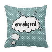 "Funny Comic Thought Bubble ""ermahgerd"" Pillows"