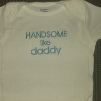 Baby Boy  Bodysuit Baby Onesuits Handsome like Daddy Pretty Embroidered Baby Shower Gift