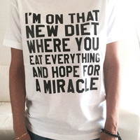I'm on that new diet Tshirt white Fashion funny slogan womens girls sassy cute top