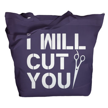 Tote Bag Funny Hairdresser I Will Cut You Zippered Totes Stylist Hair Dresser Zip Top Bags