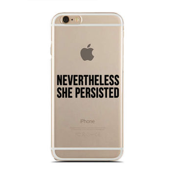 Nevertheless She Persisted - Nasty - Feminist - Feminism - Slim & Transparent case for iPhone - by HeartOnMyFingers - SLIMCASE-269
