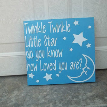 Twinkle Twinkle Little Star Do You Know How Loved You Are 12x12 Wood Sign
