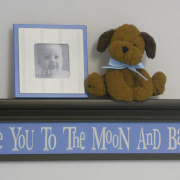 "Brown Blue Nursery Decor - Baby Boy Wall Decor Soft Pastel Colors Baby Blue on 30"" Brown Shelf - Love You To The Moon And Back"