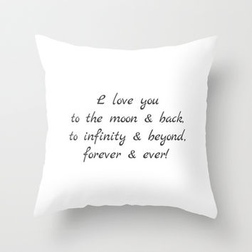 I Love You To The Moon & Back Throw Pillow by cooledition