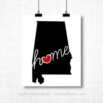 INSTANT DOWNLOAD  Alabama Home: AL Wall Art Printable, Silhouette, Print, Digital, Heart, Home, State, United States, Typography, Artwork