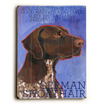 German Shorthaired by Artist Ursula Dodge Wood Sign