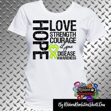 Lyme Disease Hope Love Strength Courage Shirts