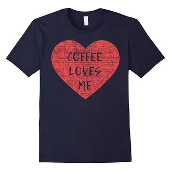 Valentine's Day Coffee Loves Me Graphic T-Shirt