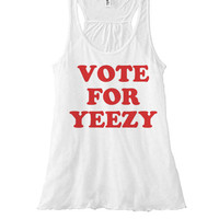Vote for Yeezy Women's Racer Back   Yeezy Presidential Campaign   Vote For Pedro and Yeezy   My President is Black   D. Trumps Running Mate