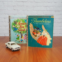 "PAIR of Vintage 60s Little Golden Books:  Thumbelina ""B"" & Aren't You Glad ""A"""