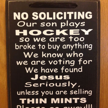 No soliciting wood sign. Our son plays hockey by allstickeredup