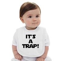 Star Wars - It's A Trap   Baby Bib