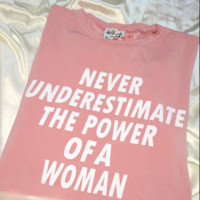 SWEET LORD O'MIGHTY! BIG ASS POWER OF A WOMAN TEE IN PINK